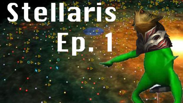 Stellaris ep01