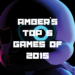 GOTY 2015 Amber's Top 5