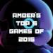 GOTY 2015 Amber's Top 5